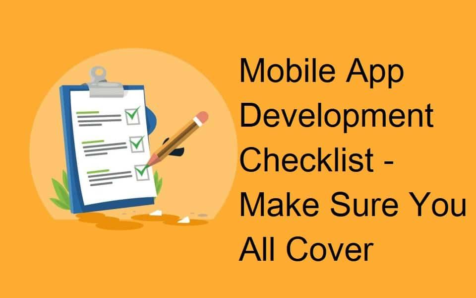 Mobile Application Development Checklist