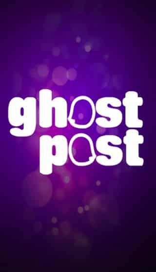 GhostPost Fun Messaging App