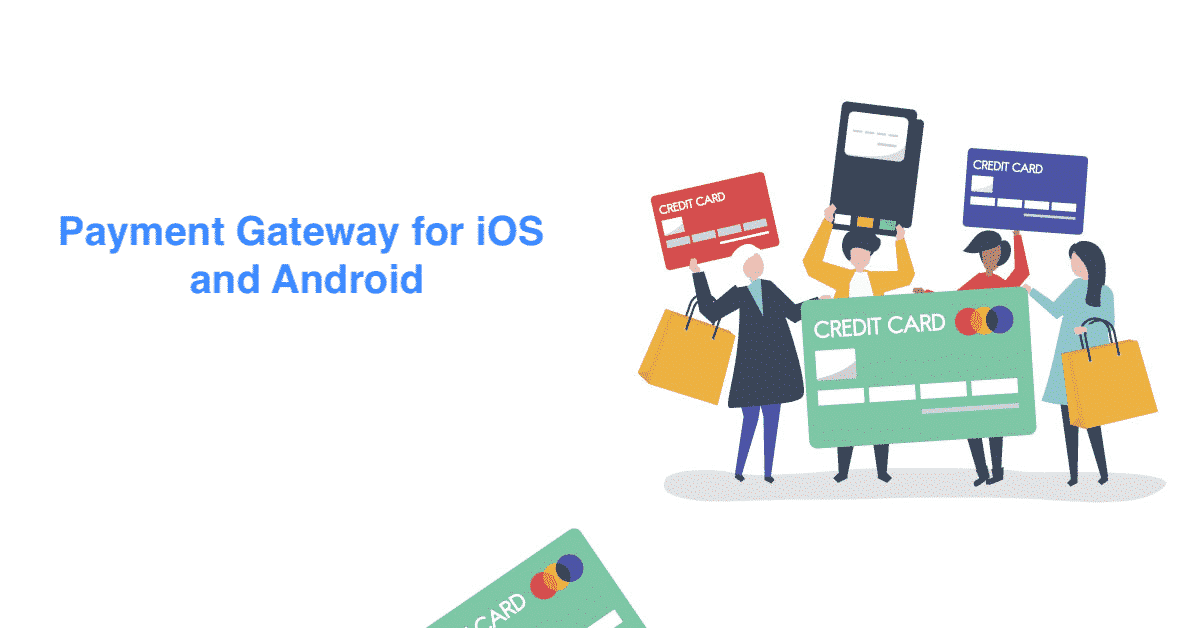 How to integrate a payment gateway into a mobile application